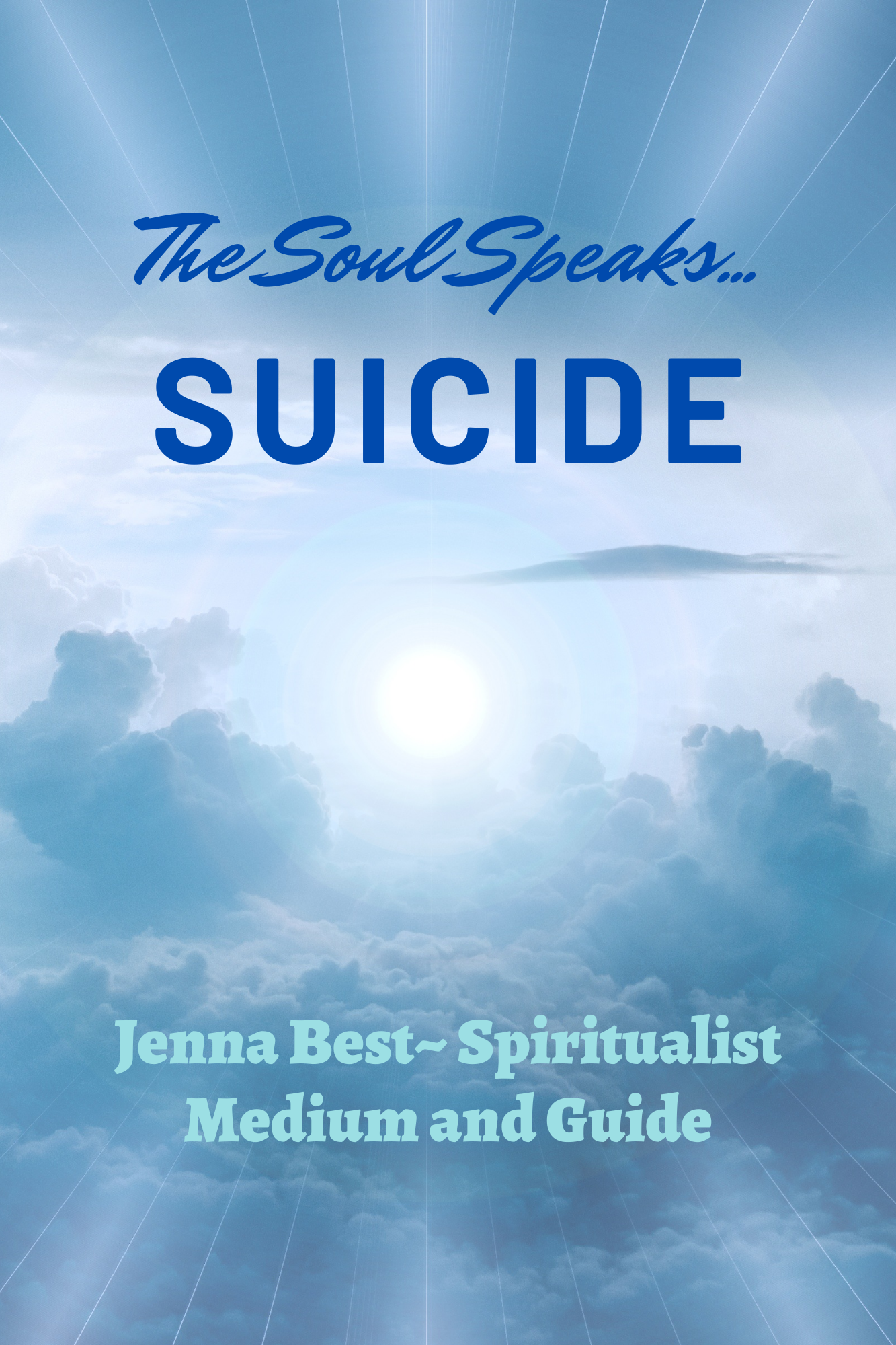 """The Soul Speaks… SUICIDE"" – AVAILABLE NOW"